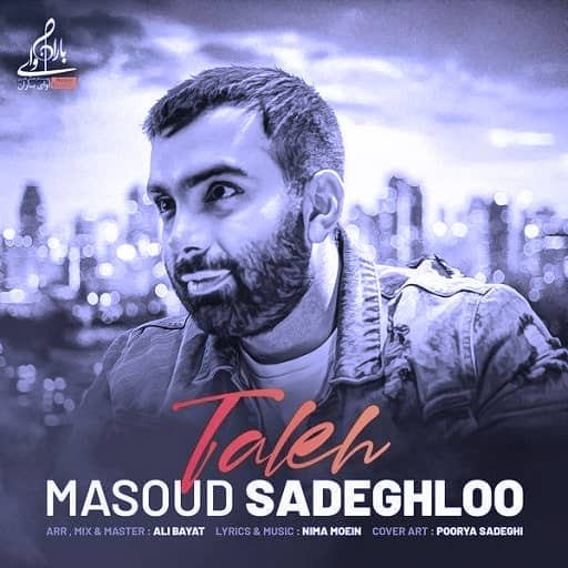 دانلود اهنگ تله از مسعود صادقلو